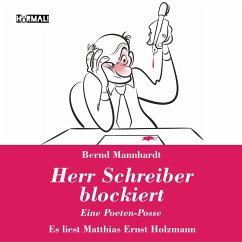 Herr Schreiber blockiert (MP3-Download) - Mannhardt, Bernd