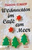 Weihnachten im Café am Meer / Café am Meer Bd.2 (eBook, ePUB)