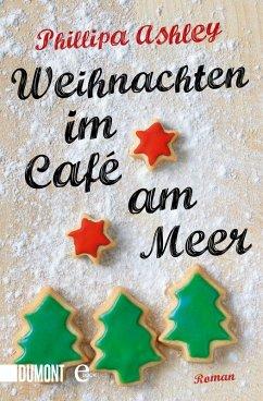 Weihnachten im Café am Meer / Café am Meer Bd.2...