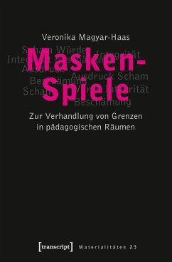 Masken-Spiele - Magyar-Haas, Veronika