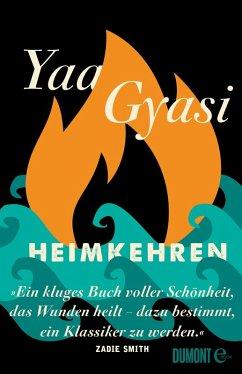 Heimkehren (eBook, ePUB) - Gyasi, Yaa