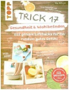 Trick 17 - Gesundheit & Wohlbefinden - Volkmer, Ina