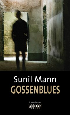 Gossenblues (eBook, ePUB) - Mann, Sunil