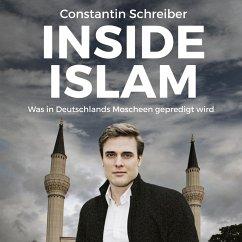 Inside Islam (MP3-Download) - Schreiber, Constantin