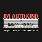 Im Autokino, Folge 37: Kino, Coach und Stalkertalk (MP3-Download)