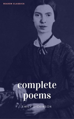 The Complete Poems of Emily Dickinson (ReadOn Classics) (eBook, ePUB) - Dickinson, Emily