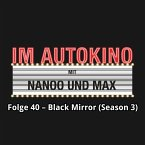 Im Autokino, Folge 40: Black Mirror (Season 3) (MP3-Download)