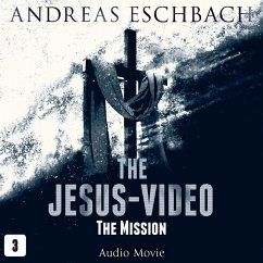 The Jesus-Video, Episode 3: The Mission (Audio ...