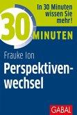 30 Minuten Perspektivenwechsel (eBook, ePUB)