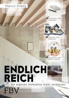 Endlich reich (eBook, PDF) - Aldag, Marco