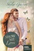 Show me love (eBook, ePUB)