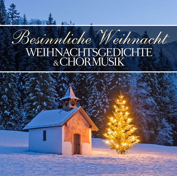 besinnliche weihnacht von weihnachtsgedichte chormusik. Black Bedroom Furniture Sets. Home Design Ideas