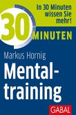 30 Minuten Mentaltraining (eBook, ePUB)