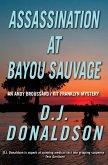 Assassination at Bayou Sauvage (eBook, ePUB)