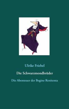 Die Schwarzmondbrüder (eBook, ePUB)