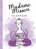 Madame Missou ist achtsam (eBook, ePUB)