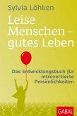 Leise Menschen - gutes Leben (eBook, ePUB)