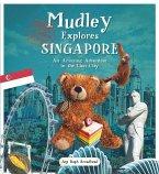 Mudley Explores Singapore (eBook, ePUB)