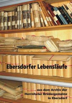Ebersdorfer Lebensläufe (eBook, ePUB)
