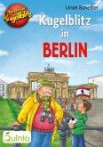 Kommissar Kugelblitz - Kugelblitz in Berlin (eBook, ePUB)