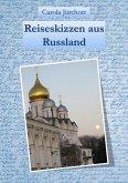 Reiseskizzen aus Russland (eBook, ePUB)