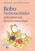 Bobo Siebenschläfer bekommt ein Geschwisterchen (eBook, ePUB)