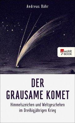 Der grausame Komet (eBook, ePUB) - Bähr, Andreas