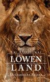 Löwenland (eBook, ePUB)