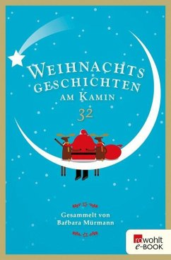 Weihnachtsgeschichten am Kamin 32 (eBook, ePUB)