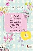 100 schlimme Dinge, die mir bestimmt passieren (eBook, ePUB)