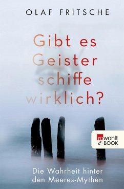 Gibt es Geisterschiffe wirklich? (eBook, ePUB) - Fritsche, Olaf