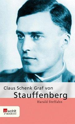 Claus Schenk Graf von Stauffenberg (eBook, ePUB) - Steffahn, Harald