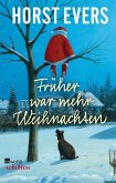 Früher war mehr Weihnachten (eBook, ePUB)