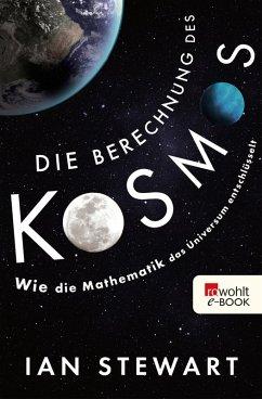 Die Berechnung des Kosmos (eBook, ePUB) - Stewart, Ian