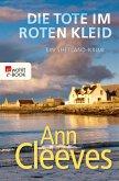 Die Tote im roten Kleid / Shetland-Serie Bd.7 (eBook, ePUB)