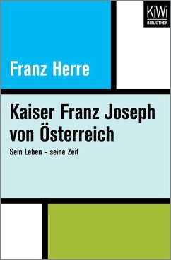 Kaiser Franz Joseph von Österreich (eBook, ePUB) - Herre, Franz