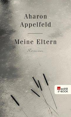 Meine Eltern (eBook, ePUB) - Appelfeld, Aharon