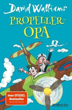 Propeller-Opa (eBook, ePUB) - Walliams, David