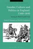 Gender, Culture and Politics in England, 1560-1640 (eBook, ePUB)