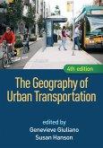 The Geography of Urban Transportation, Fourth Edition (eBook, ePUB)