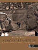 Hund - Nase - Mensch