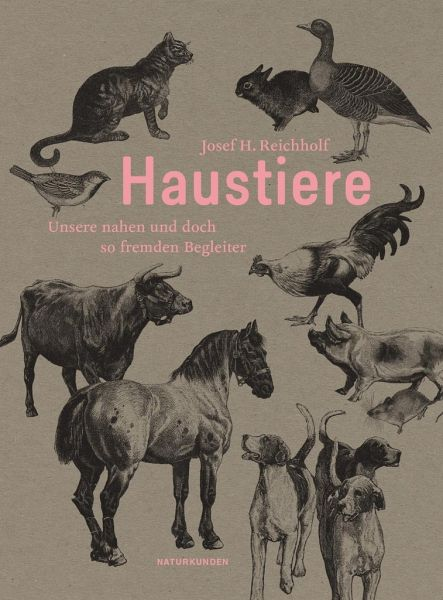 Haustiere - Reichholf, Josef H.
