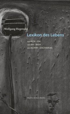 Lexikon des Lebens - Hegewald, Wolfgang