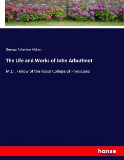 The Life and Works of John Arbuthnot