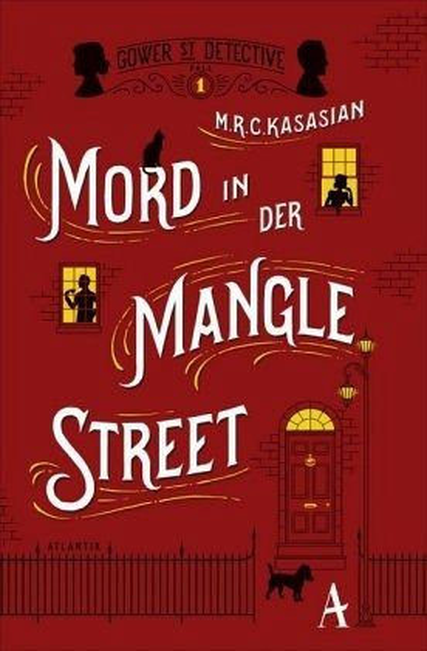 Mord in der Mangle Street / Sidney Grice Bd.1 - Kasasian, M. R. C.