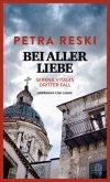 Bei aller Liebe / Serena Vitale Bd.3