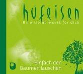 Einfach den Bäumen lauschen, 1 Audio-CD