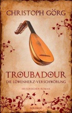 Troubadour - Görg, Christoph