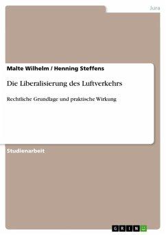 Die Liberalisierung des Luftverkehrs (eBook, ePUB)