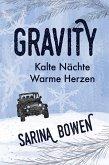Kalte Nächte Warme Herzen (Die Gravity Reihe, #1) (eBook, ePUB)